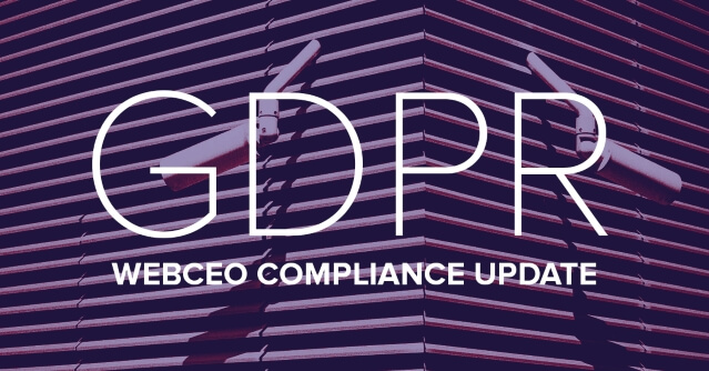WebCEO is GDPR compliant!